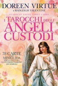I tarocchi degli angeli custoditi
