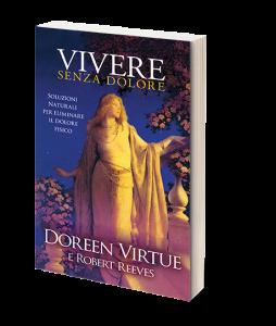 Vivere senza Dolore di Doreen Virtue e Robert Reeves
