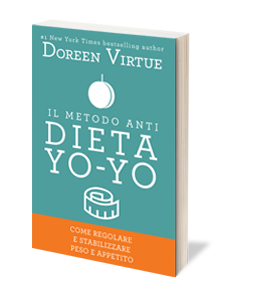 Il Metodo Anti Dieta Yo Yo di Doreen Virtue