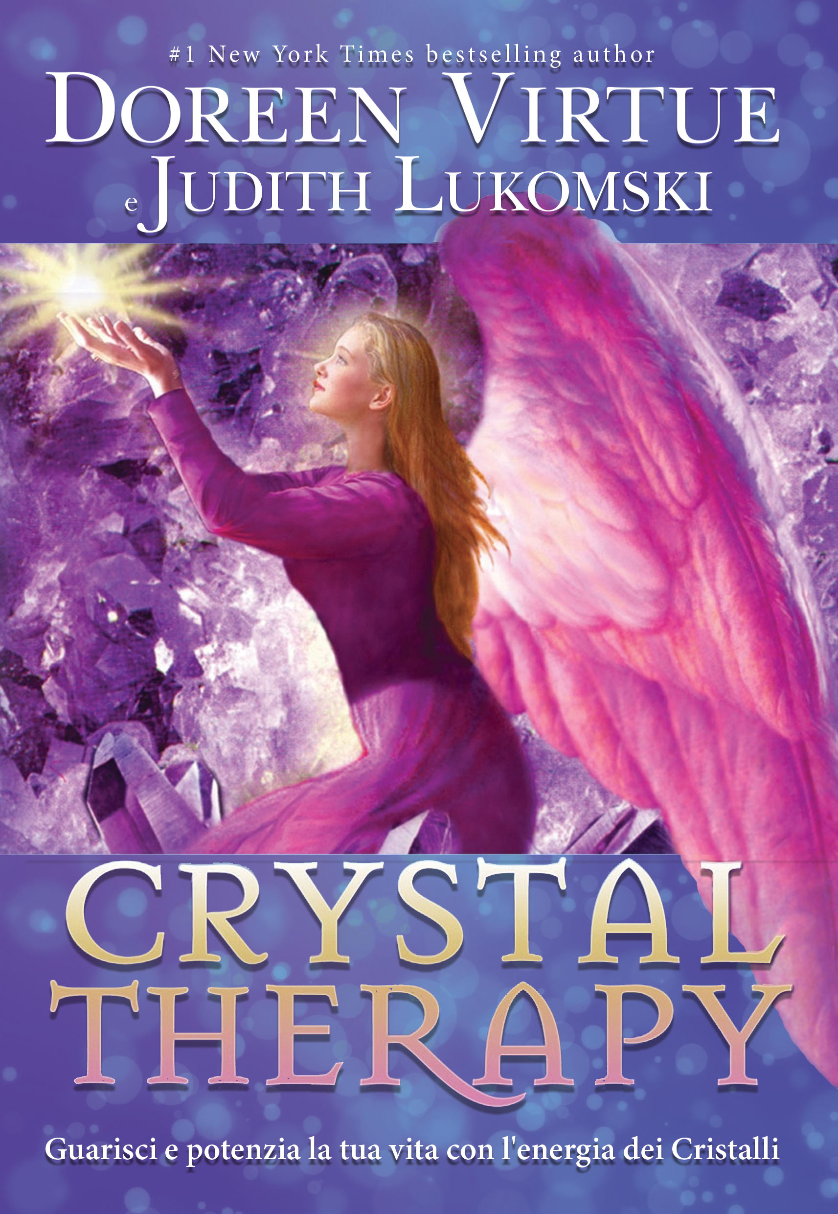Crystal Therapy - Doreen Virtue, Judith Lukomski